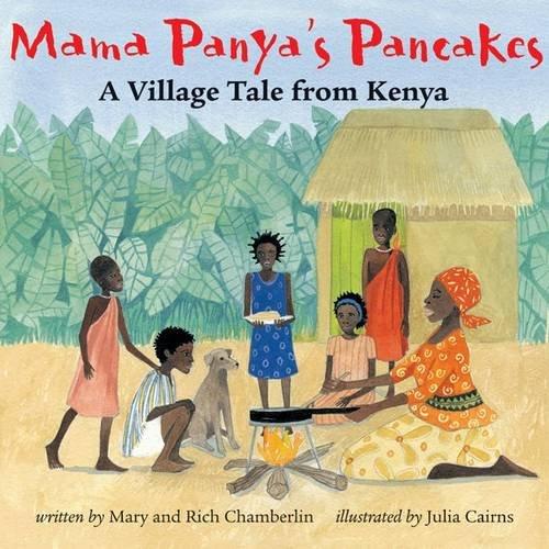 9781905236633: Mama Panya's Pancakes: A Village Tale from Kenya [MAMA PANYAS PANCAKES]