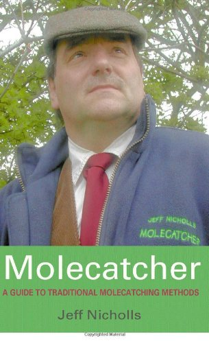 9781905237760: Molecatcher: A Guide to Traditional Molecatching Methods