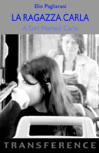9781905237876: La Ragazza Carla / A Girl Named Carla (Transference S)