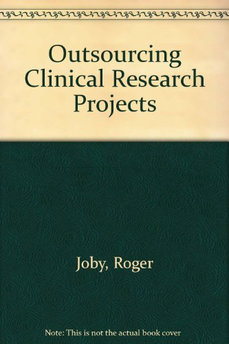 9781905238057: Outsourcing Clinical Research Projects