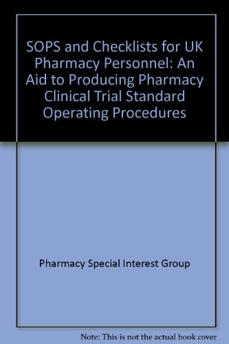 9781905238620: SOPS and Checklists for UK Pharmacy Personnel: An Aid to Producing Pharmacy Clinical Trial Standard Operating Procedures