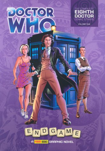 """Doctor Who"""""""": Endgame: Vol. 1: The Complete Eighth Doctor Comic Strips"""