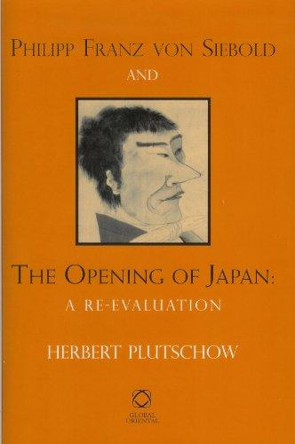9781905246205: Philipp Franz von Siebold and the Opening of Japan