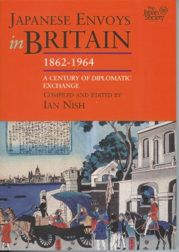 9781905246328: Japanese Envoys in Britain, 1862-1964
