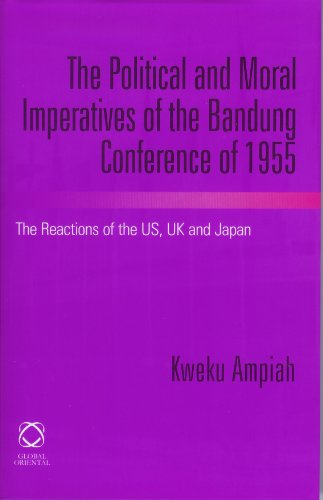 9781905246403: The Political and Moral Imperatives of the Bandung Conference of 1955