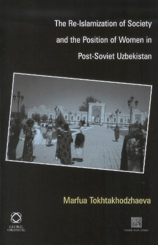 The Re-Islamization of Society and the Position of Women in Post-Soviet Uzbekistan (Hardback): ...