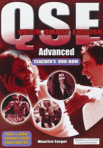 QSE Quick Smart English Advanced Teacher s: Ken Wilson, Mary