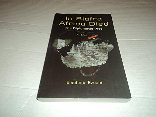 9781905252084: In Biafra Africa Died