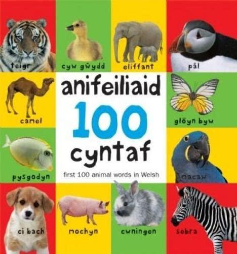 100 Anifeiliaid Cyntaf / First 100 Animal: Glyn Saunders Jones,