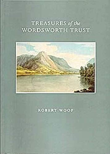 9781905256006: Treasures of the Wordsworth Trust: Published to Celebrate the Opening of the Jerwood Centre at the Wordsworth Trust by Seamus Heaney, 2 June 2005
