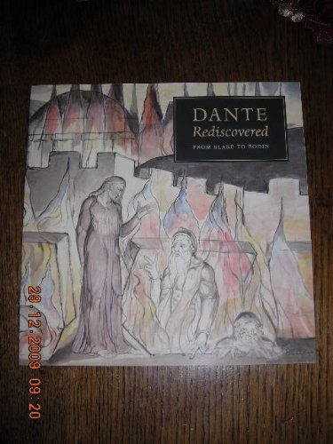 9781905256266: Dante Rediscovered from Blake to Rodin (pamphlet)