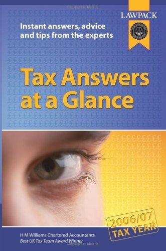 Tax Answers at a Glance: 2006/07 Tax: Williams, Hugh, Smith,