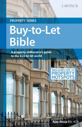 The Buy-to-let Bible: Ahuja, Ajay