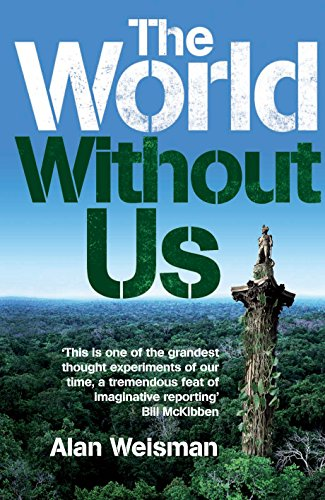 9781905264032: The World Without Us