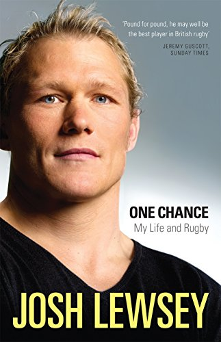 One Chance: My Life and Rugby: Lewsey, Josh
