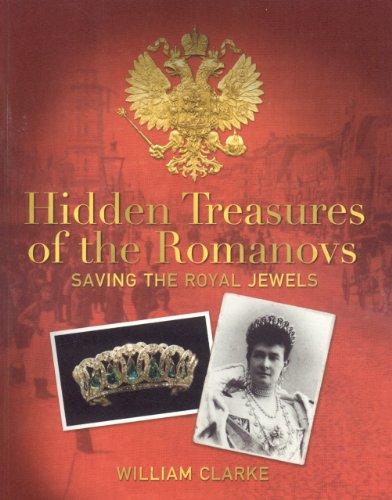 9781905267255: Hidden Treasures of the Romanovs: Saving the Royal Jewels: Saving the Romanov Jewels