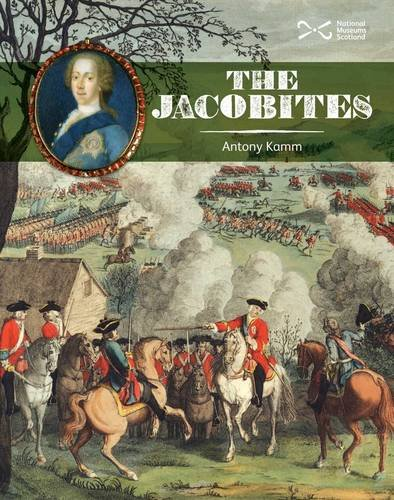 9781905267286: The Jacobites (Scotties)