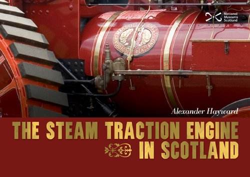 The Traction Engine in Scotland: Hayward, Alexander