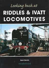 9781905276264: Looking Back at Riddles and Ivatt Locomotives