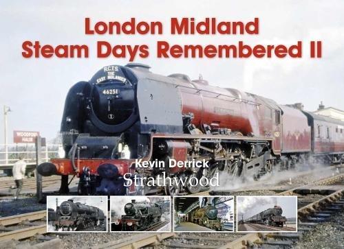 9781905276691: Railway Book by Strathwood London Midland Steam Days Remembered II