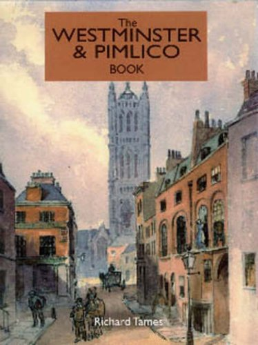 Westminster and Pimlico Book: Tames, Richard