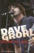 9781905287178: Dave Grohl: Nothing to Lose