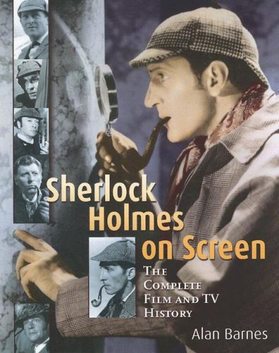 9781905287246: Sherlock Holmes on Screen: The Complete Film and TV History
