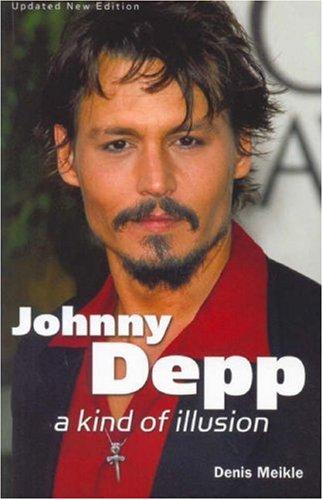 9781905287291: Johnny Depp: A Kind of Illusion
