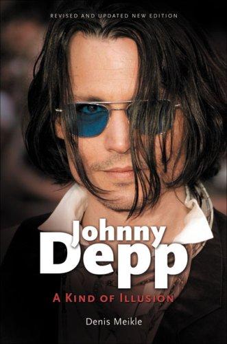 9781905287581: Johnny Depp: A Kind of Illusion