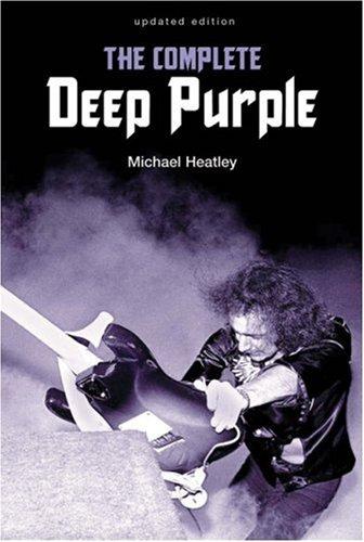 The Complete Deep Purple: Heatley, Michael