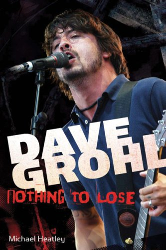 9781905287734: Dave Grohl: Nothing to Lose