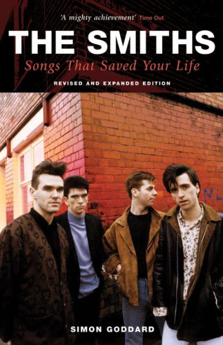 The Smiths: Songs That Saved Your Life: Goddard, Simon