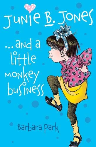Junie B Jones and a Little Monkey Business: Park, Barbara