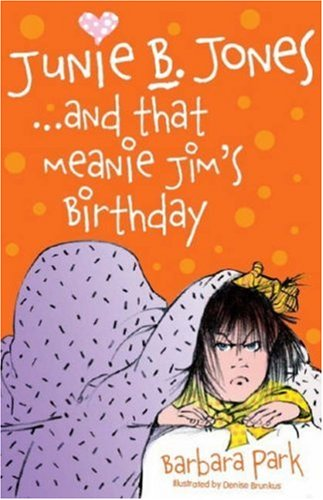 9781905294114: Junie B. Jones... and That Meanie Jim's Birthday (Junie B Jones) (Junie B Jones) (Junie B Jones)