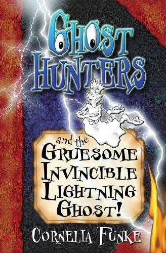 9781905294138: Ghosthunters and the Gruesome Invincible Lightning Ghost!