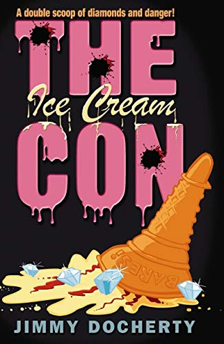 The Ice Cream Con: Docherty, Jimmy