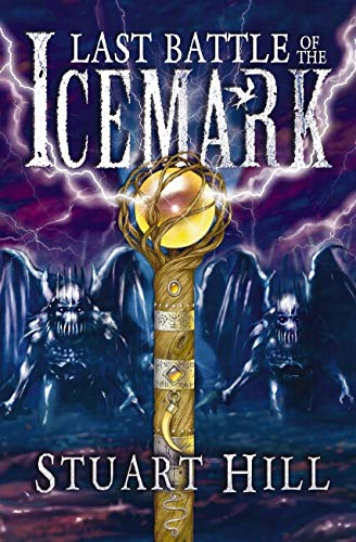 9781905294701: The Last Battle of the Icemark (Icemark Chronicles)