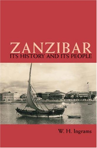 9781905299447: Zanzibar: Its History and Its People