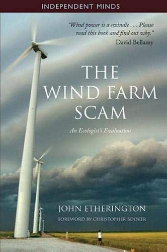 9781905299836: The Wind Farm Scam (Independent Minds)