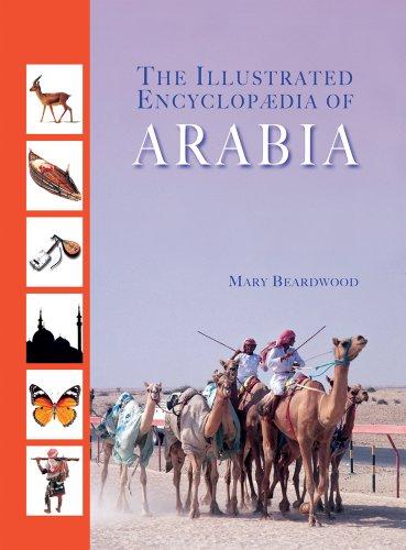 9781905299942: Illustrated Encyclopaedia of Arabia