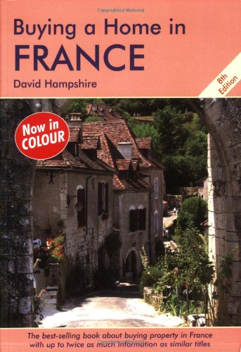 Buying a Home in France: A Survival Handbook: Hampshire, David