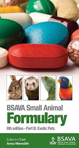 BSAVA Small Animal Formulary: Part B: Exotic: Anna Meredith