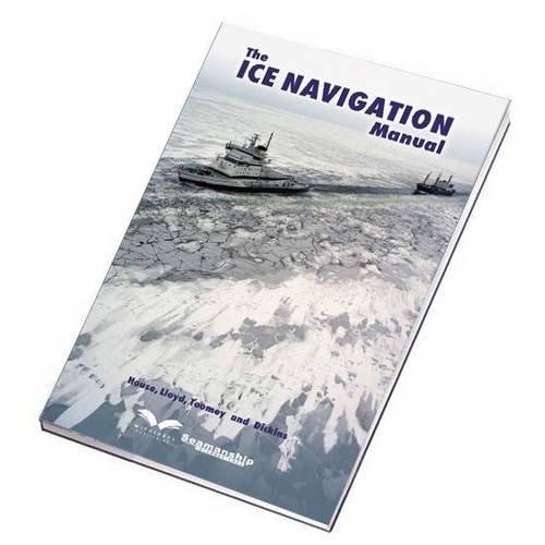 9781905331598: The Ice Navigation Manual