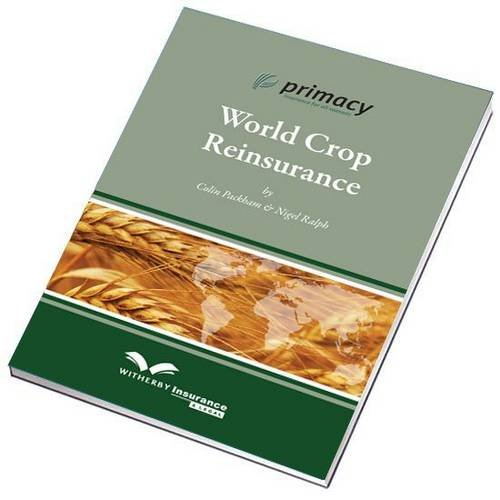 9781905331963: World Crop Reinsurance