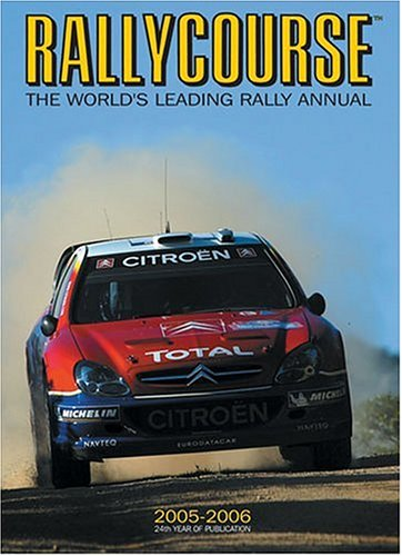 9781905334063: Rallycourse: The World's Leading Rally Annual 2005/2006
