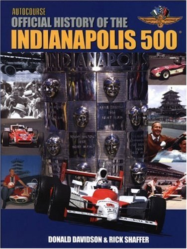 Autocourse Official Illustrated History of the Indianapolis: Mr. Rick Shaffer,