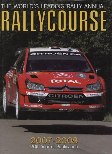 9781905334230: Rallycourse 2007/2008: The World's Leading Rally Annual (Rallycourse: The World's Leading Rally Annual)