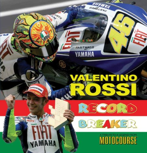 9781905334513: Valentino Rossi: Record Breaker - A Tribute to a Legend from