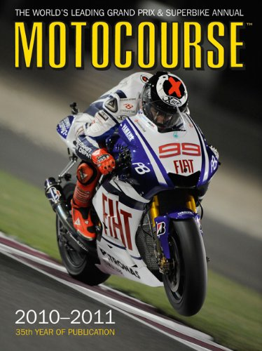 Motocourse 2010-2011: The World's Leading Grand Prix & Superbike Annual: Scott, Michael
