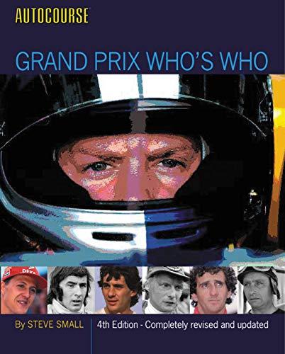 Autocourse Grand Prix Who s Who (Hardback): Steve Small